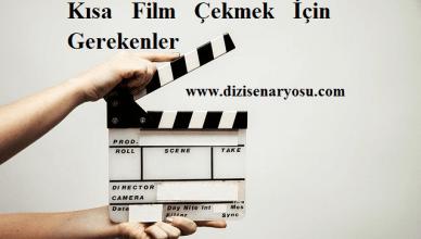 Kısa Film Çekmek İçin Gerekenler