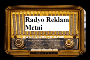 Radyo Reklam Metni